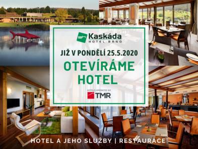 V pondělí 25. 05. 2020 otevíráme hotel a jeho služby